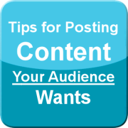 Tips for Posting Content Your Audience Wants